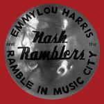 Vinyl Emmylou Harris and Nash Ramblers - Ramble in Music City