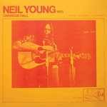 Vinyl Neil Young - Carnegie Hall 1970  (Pre-Order)