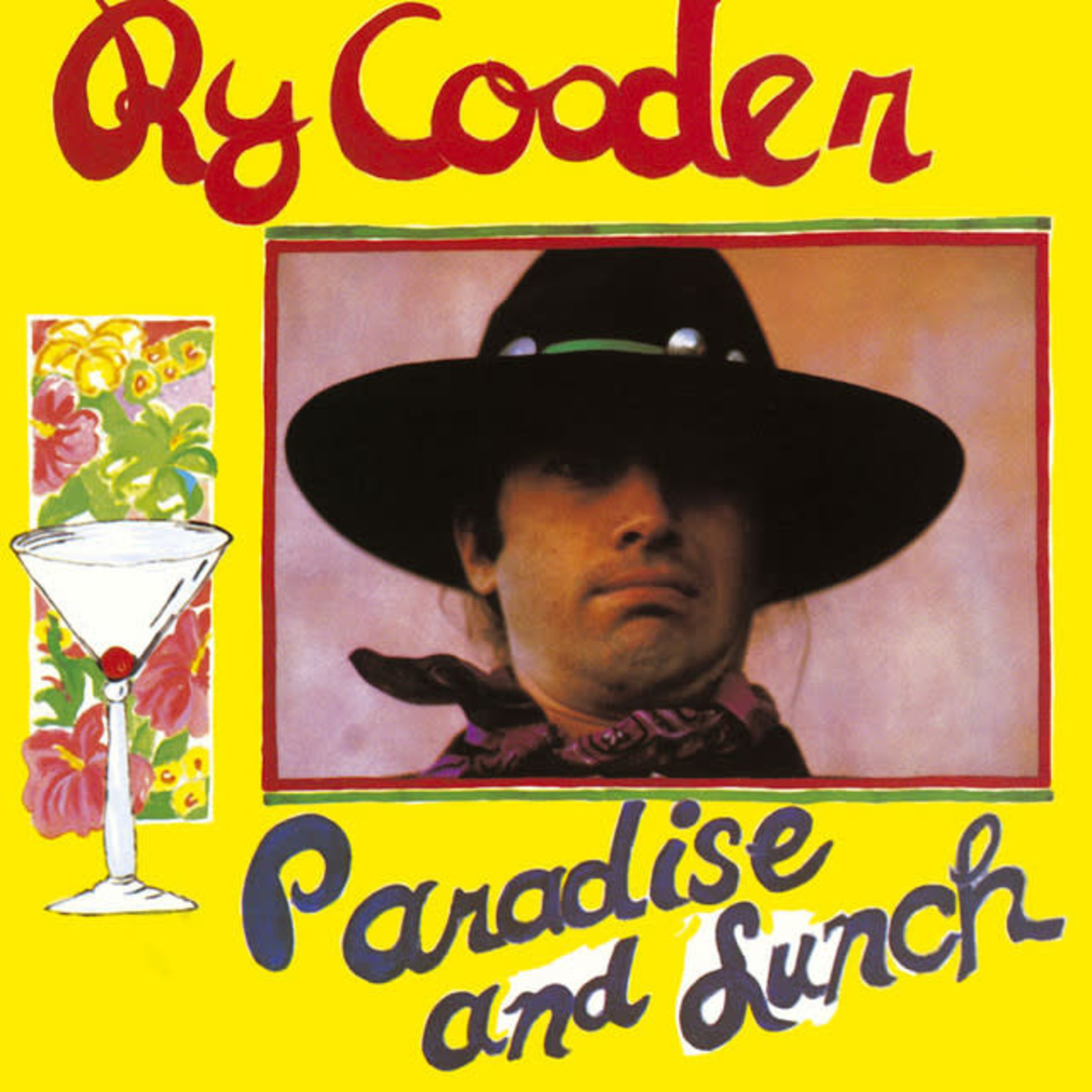 Vinyl Ry Cooder - Paradise and Lunch