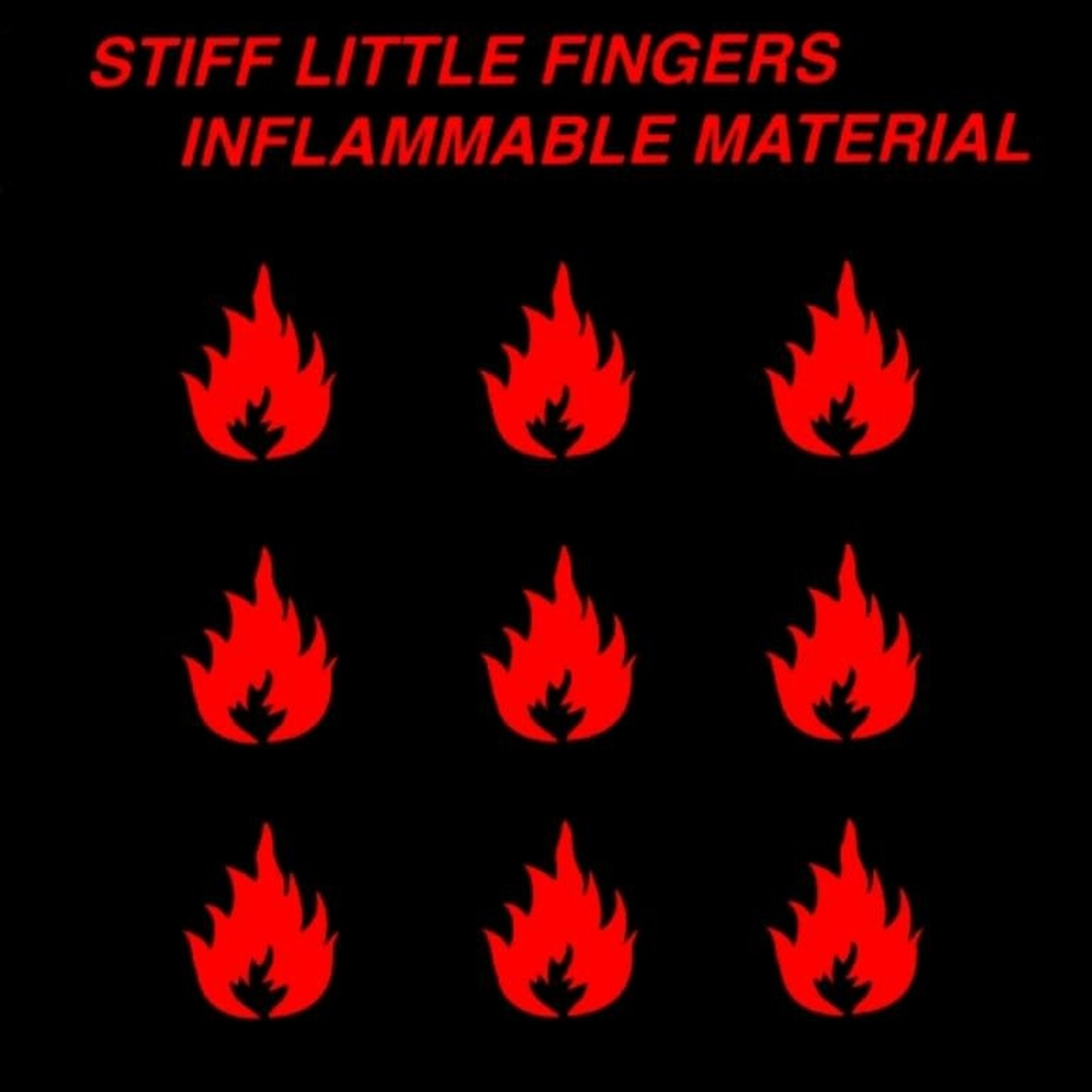 Vinyl Stiff Little Fingers - Inflammable Material