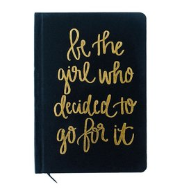 Sweet Water Decor Be the Girl Who Decided to Go for It, Black and Gold Journal