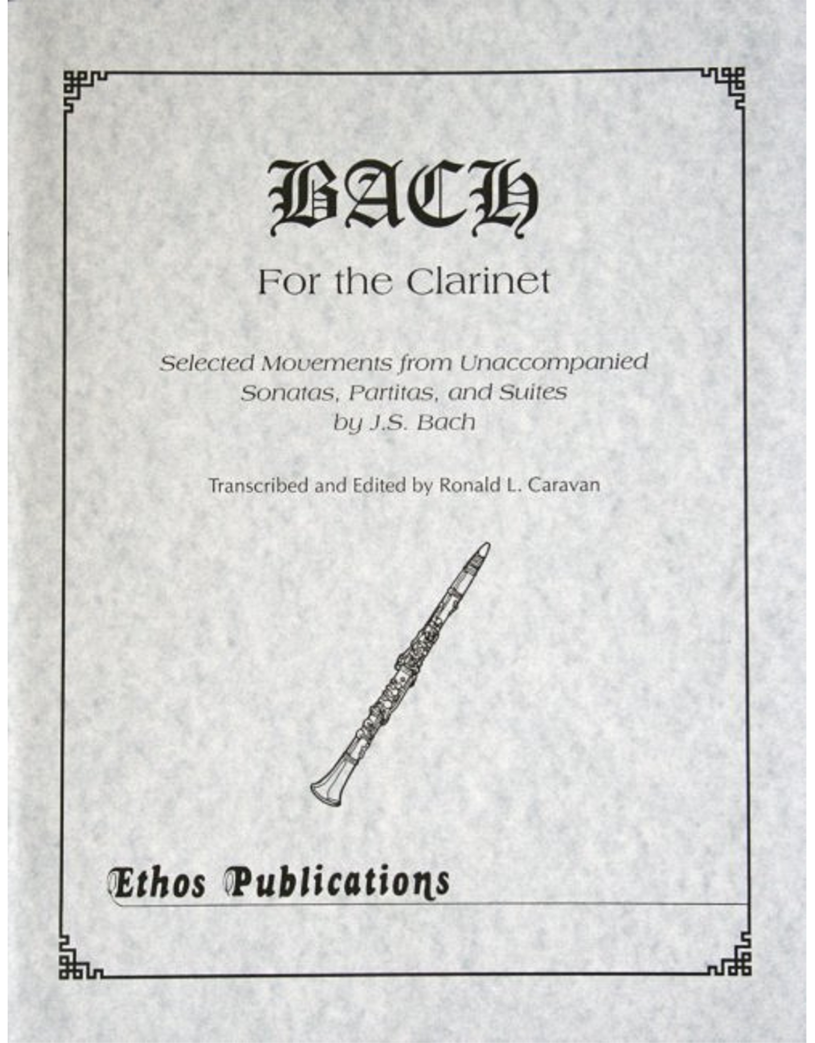 Ethos Publications Bach for the Clarinet