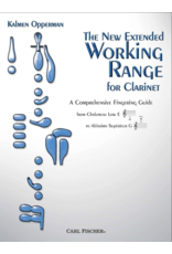 Carl Fischer LLC Opperman The New Extended Working Range for Clarinet Carl Fischer