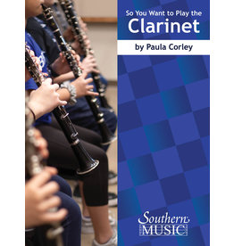 Southern Music Company So You Want to Play The Clarinet - Corley