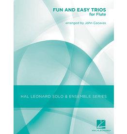 Hal Leonard Fun and Easy Trios for Flute arr. John Cacavas Hal Leonard Solo & Ensemble