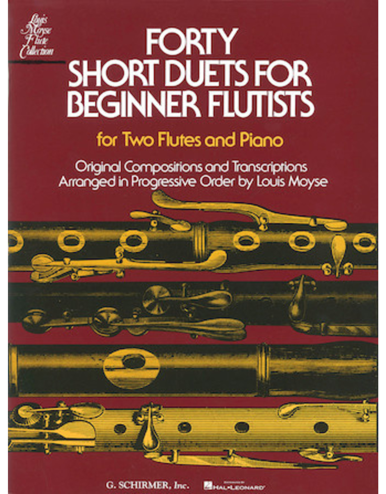 Hal Leonard Forty Short Duets for Beginner Flutists for Two Flutes & Piano arranged by Louis Moyse Woodwind Ensemble