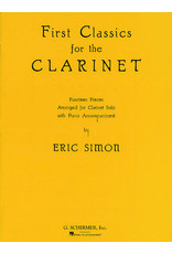 Hal Leonard First Classics for the Clarinet Clarinet and Piano arranged by Eric Simon Woodwind Solo