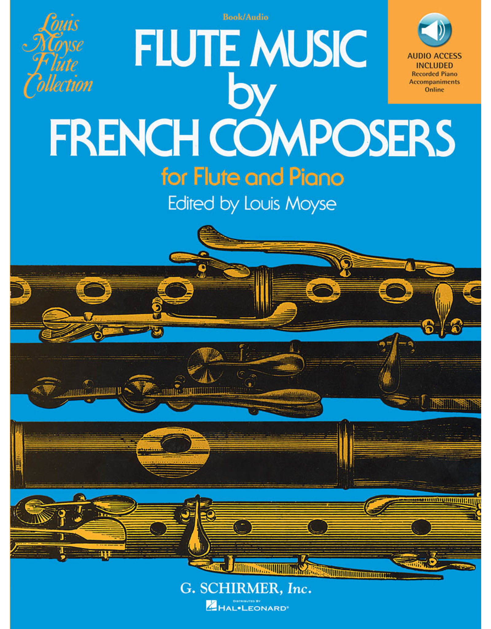 G. Schirmer, Inc. Flute Music by French Composers for Flute & Piano edited by Louis Moyse Woodwind Solo