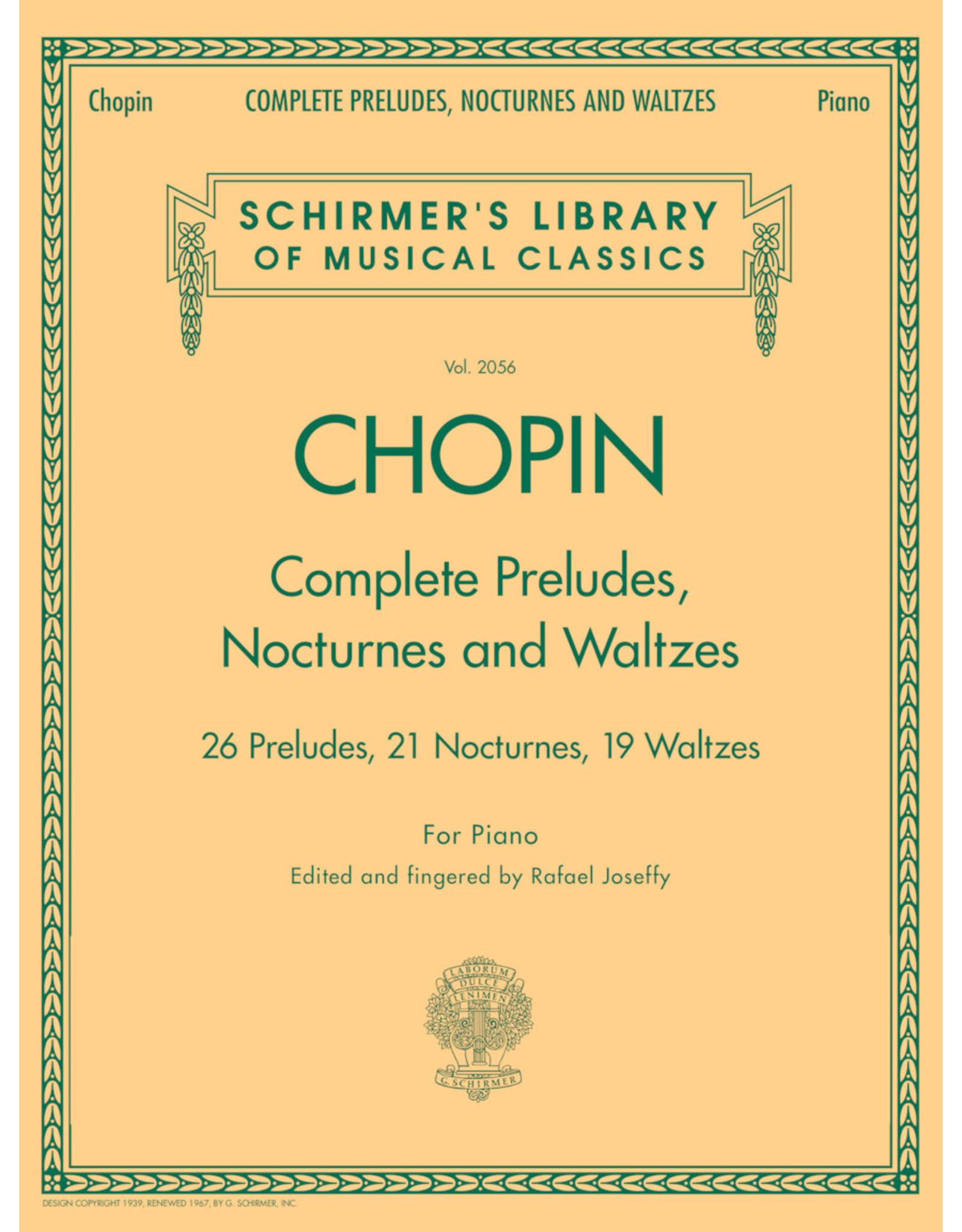 G. Schirmer, Inc. Chopin - Complete Preludes/Waltzes/Nocturnes