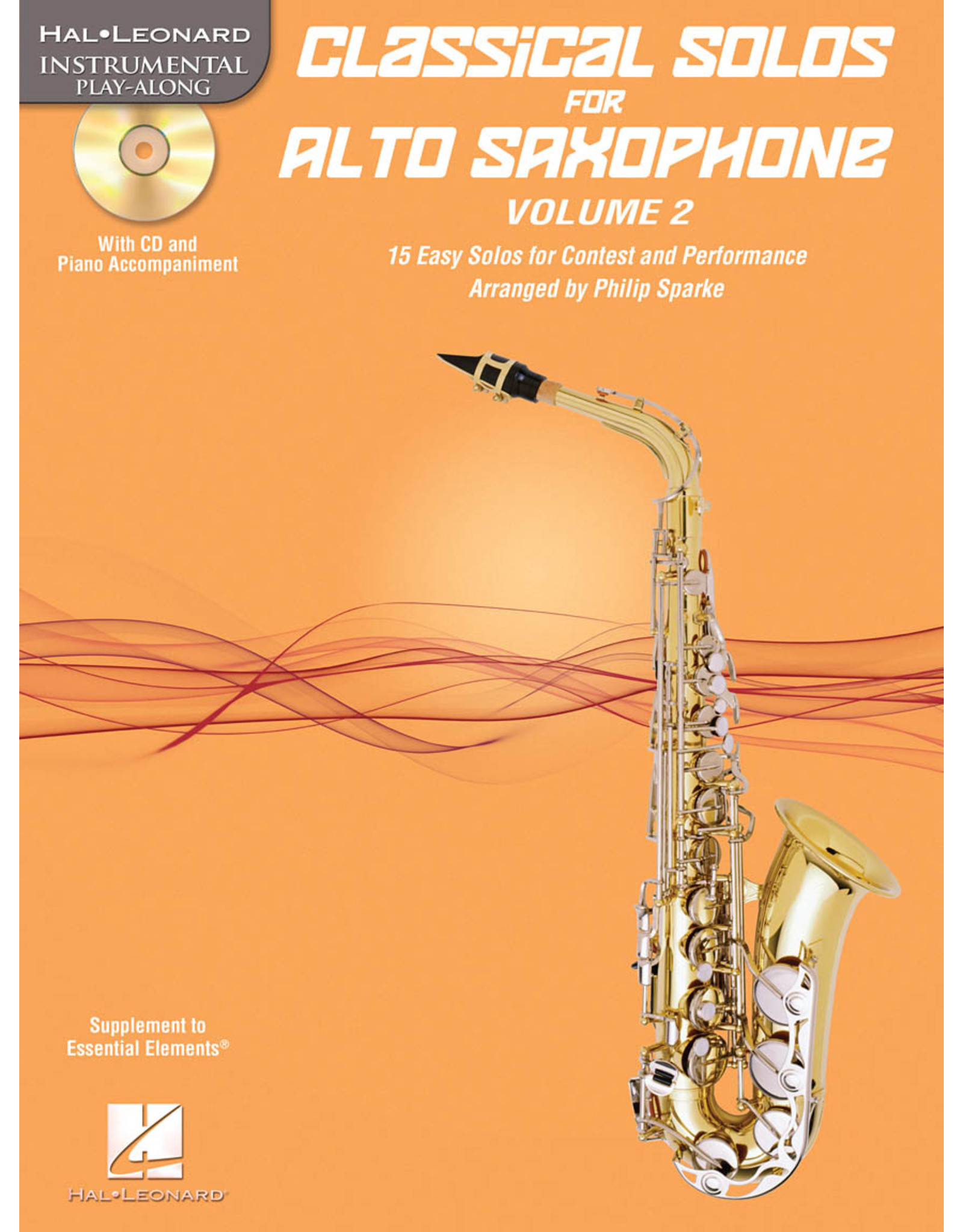 Hal Leonard Classical Solos for Alto Saxophone, Vol. 2 15 Easy Solos for Contest and Performance arr. Philip Sparke Book/CD Packs Instrumental Folio