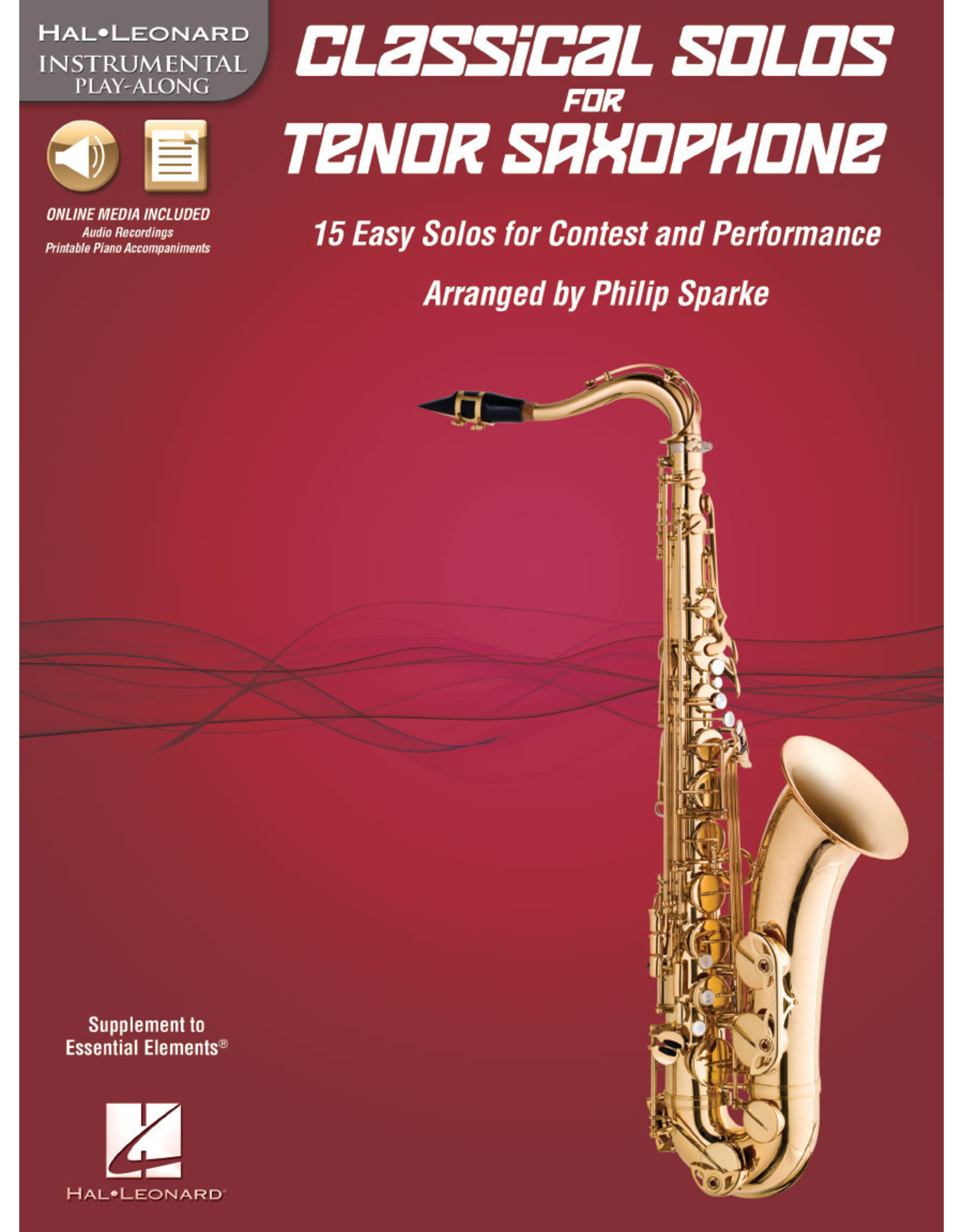 Hal Leonard Classical Solos for Tenor Saxophone 15 Easy Solos for Contest and Performance arr. Philip Sparke Instrumental Play-Along