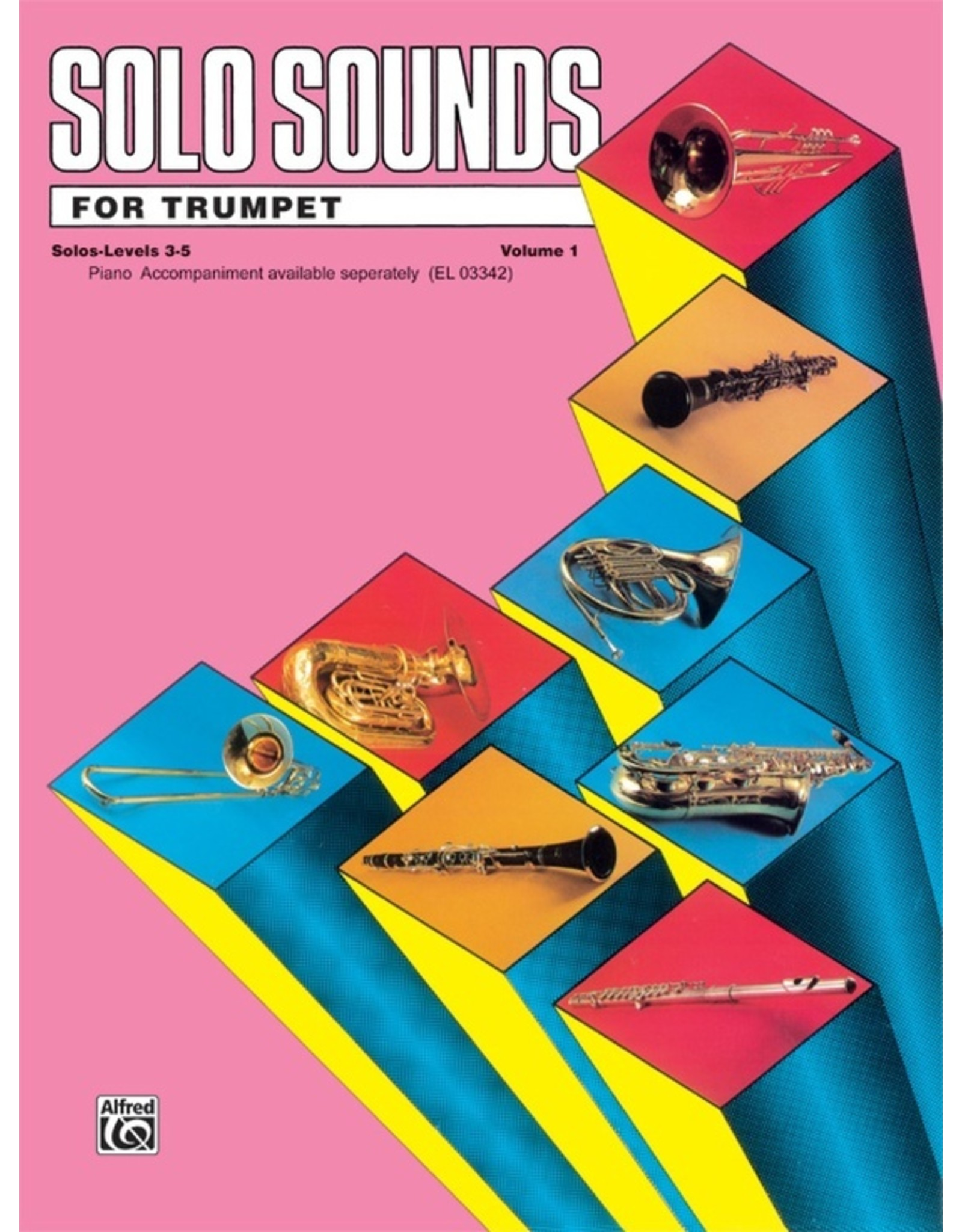 Alfred Solo Sounds for Trumpet, Volume I, Levels 3-5