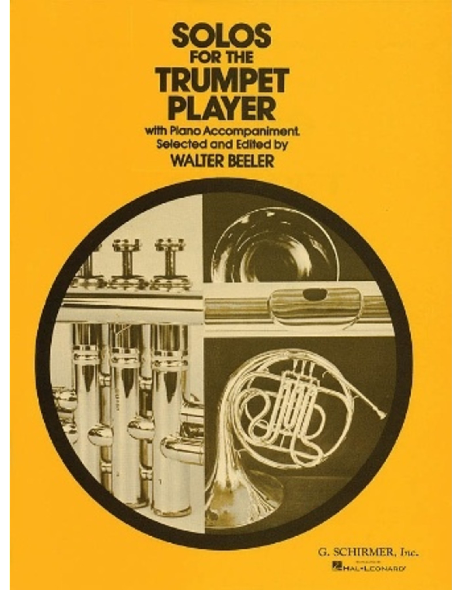Hal Leonard Solos for the Trumpet Player Trumpet and Piano ed. Walter Beeler Brass Solo