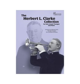 Carl Fischer LLC The Herbert L. Clarke Collection Trumpet, Cornet, Piano - Herbert L. Clarke Michael Sachs