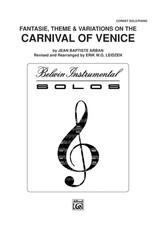 Alfred Arban - Carnival of Venice: Fantasie, Theme and Variations
