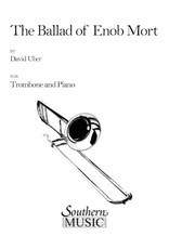 Southern Music Company Uber - The Ballad of Enob Mort - Trombone