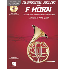 Hal Leonard Classical Solos for Horn 15 Easy Solos for Contest and Performance arr. Philip Sparke Instrumental Play-Along
