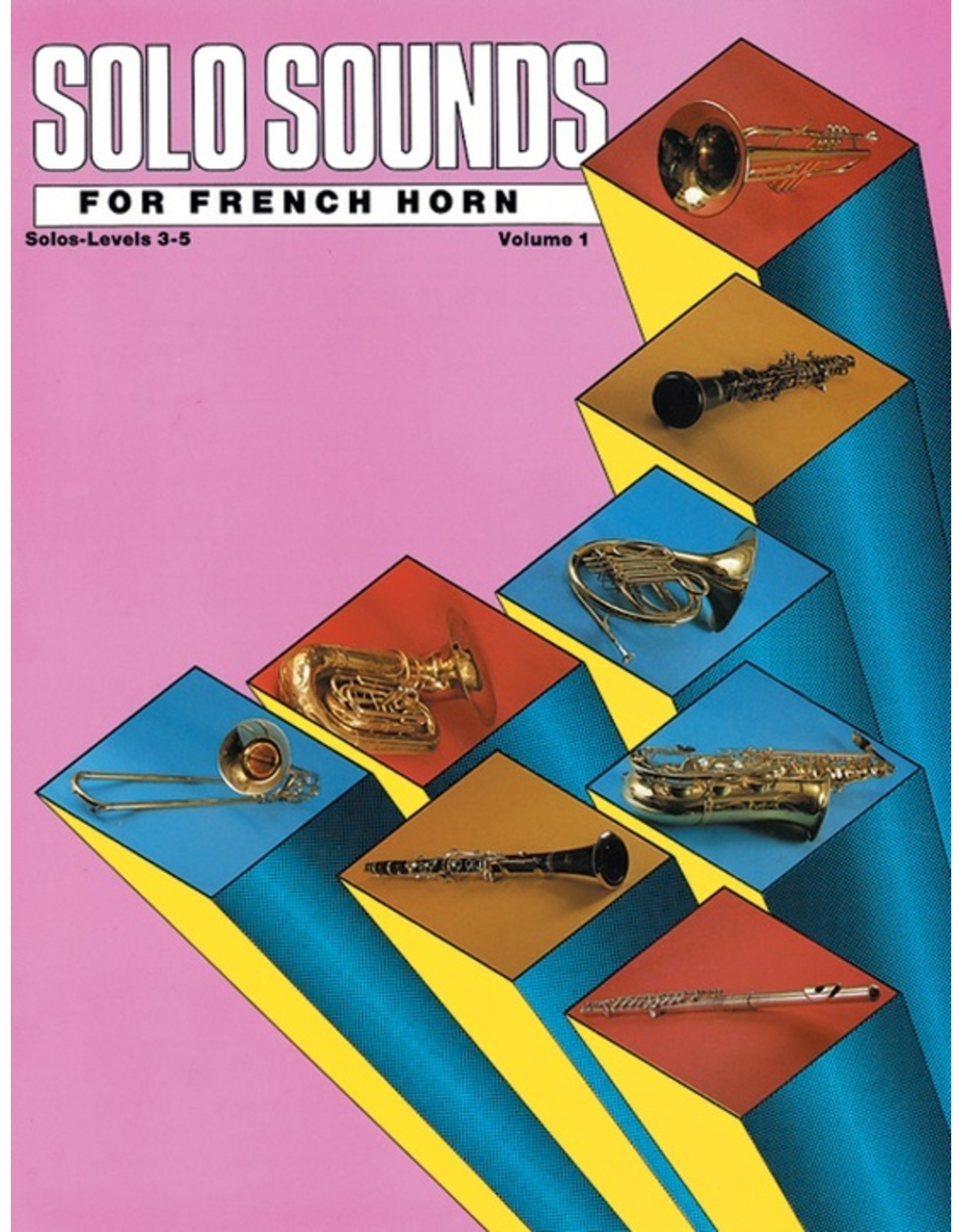 Alfred Solo Sounds for French Horn, Volume I, Levels 3-5