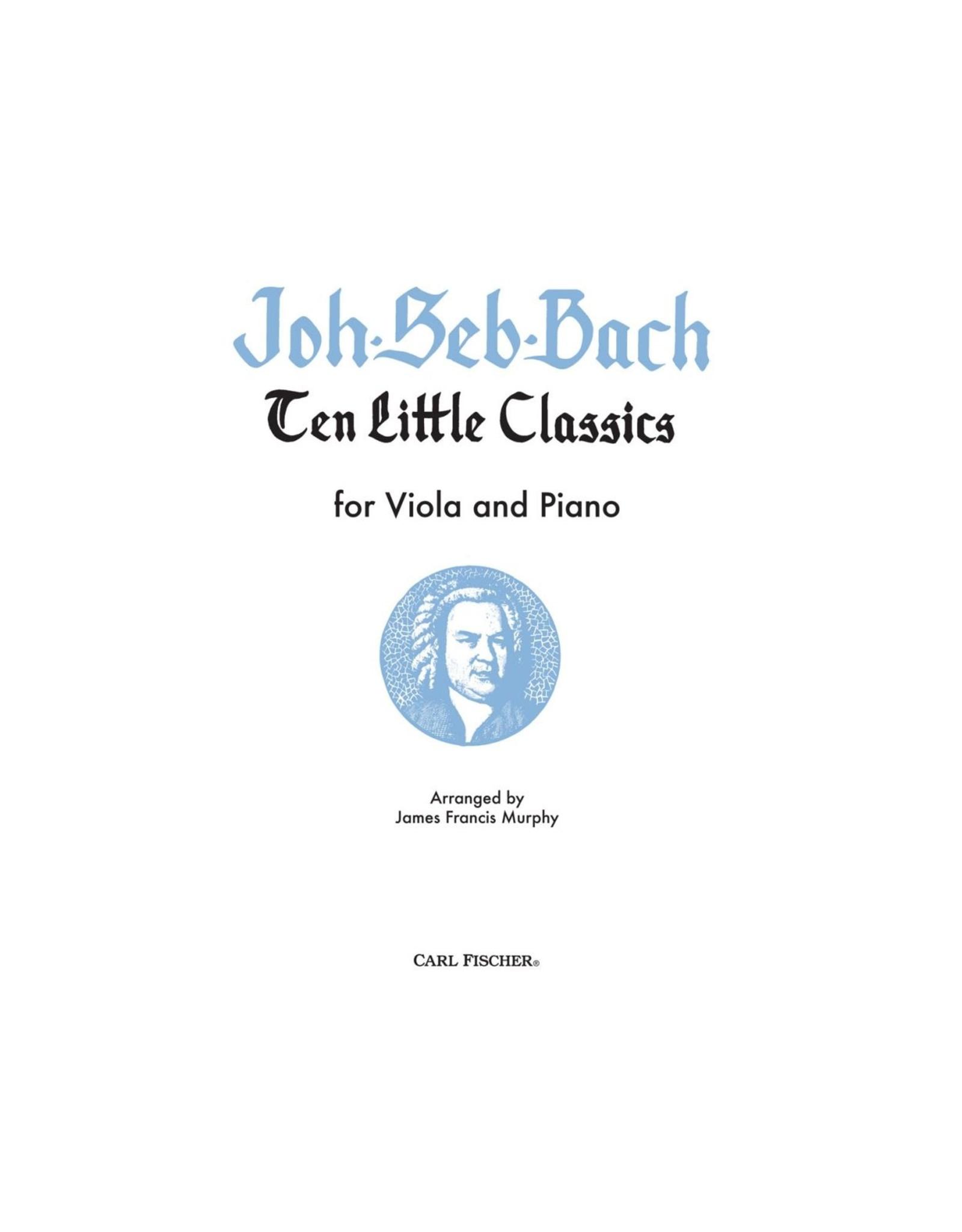Carl Fischer LLC Bach Ten Little Classics Viola, Piano - Johann Sebastian Bach James Francis Murphy