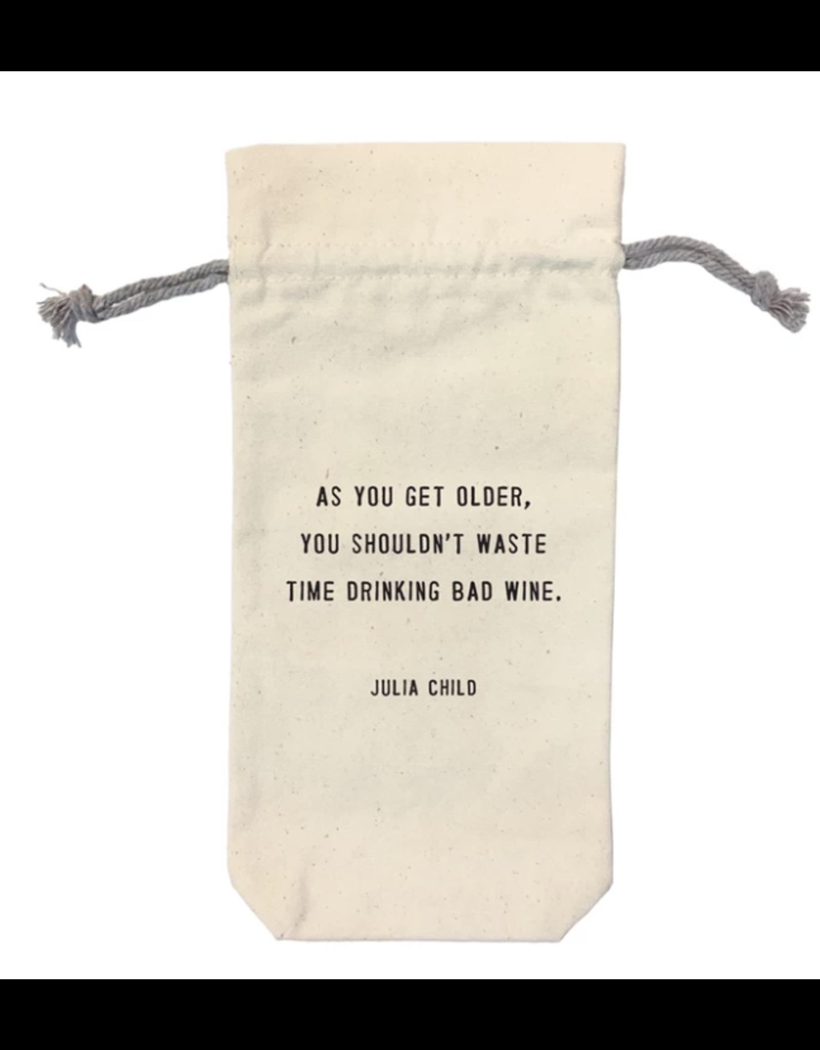 Wine Bag, As You Get Older