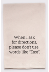 Flour Sack Towel, Ask for Directions