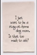 Flour Sack Towel, Dog Mom