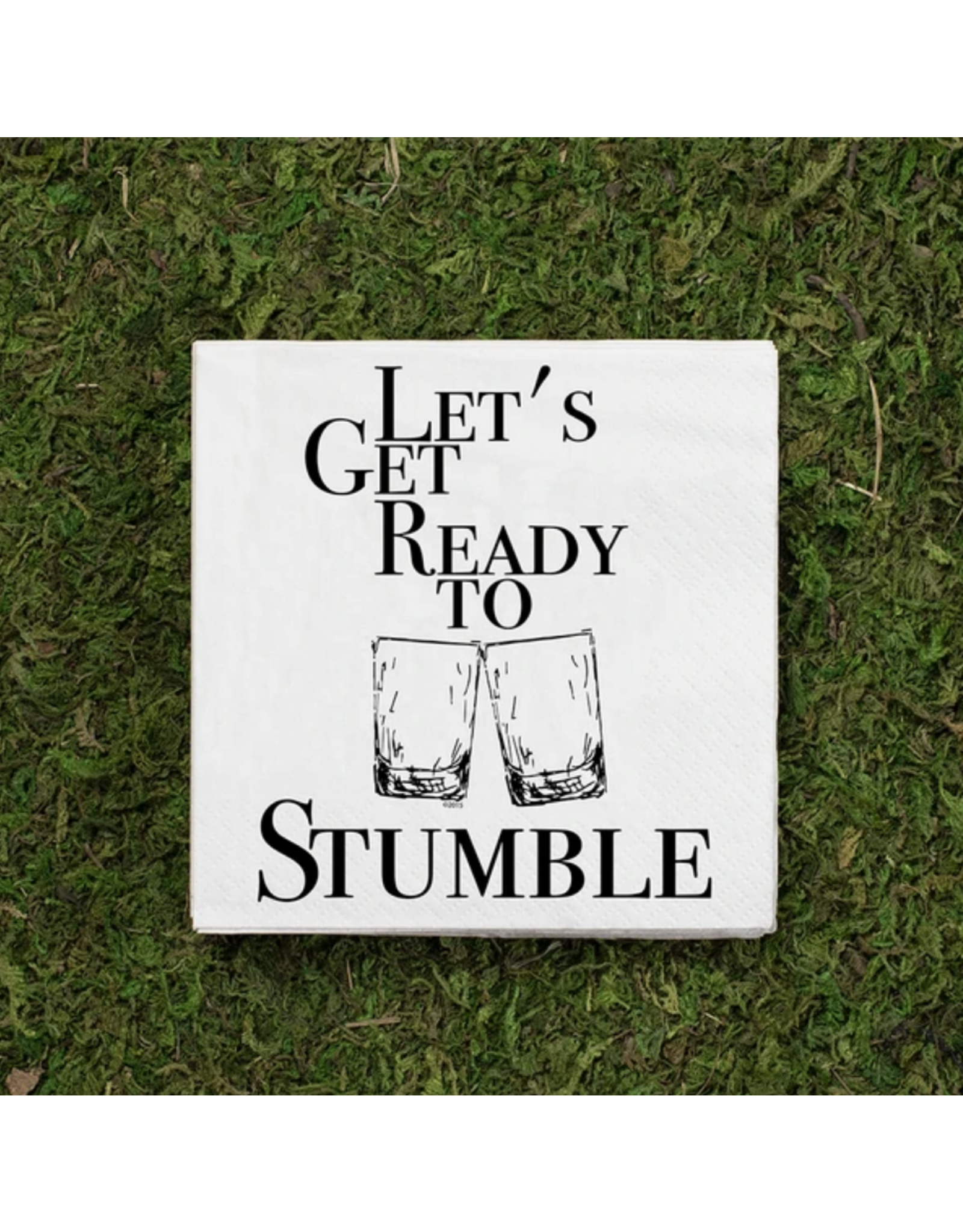 Cocktail Napkins, Let's Get Ready to Stumble
