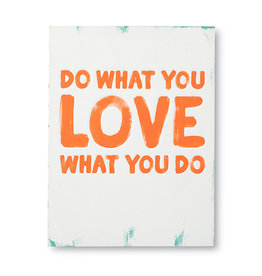 Book, Do What You LOVE What You Do