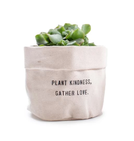 "Small Canvas Planter, ""Plant Kindness Gather Love"""