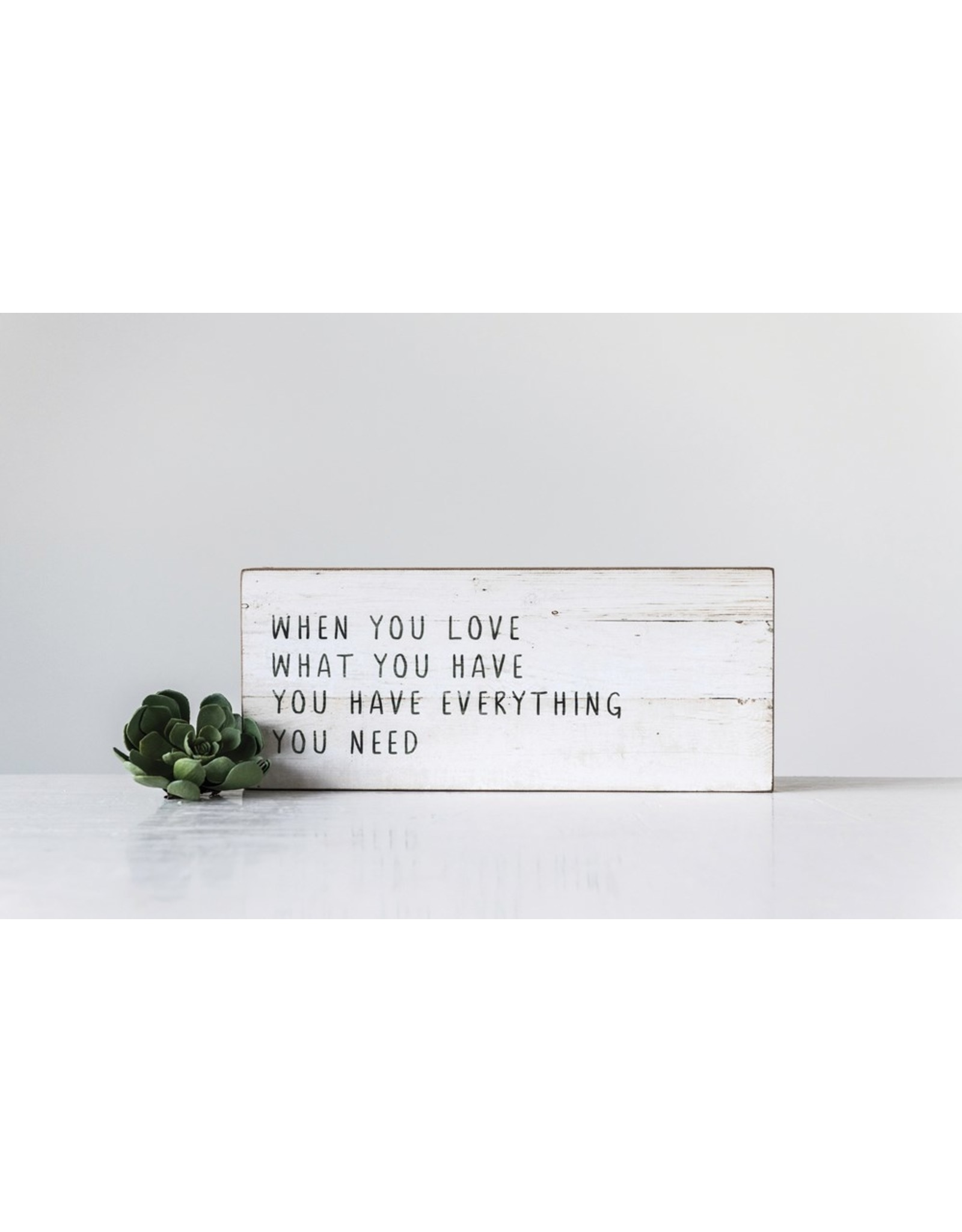 When You Love What You Have wall decor