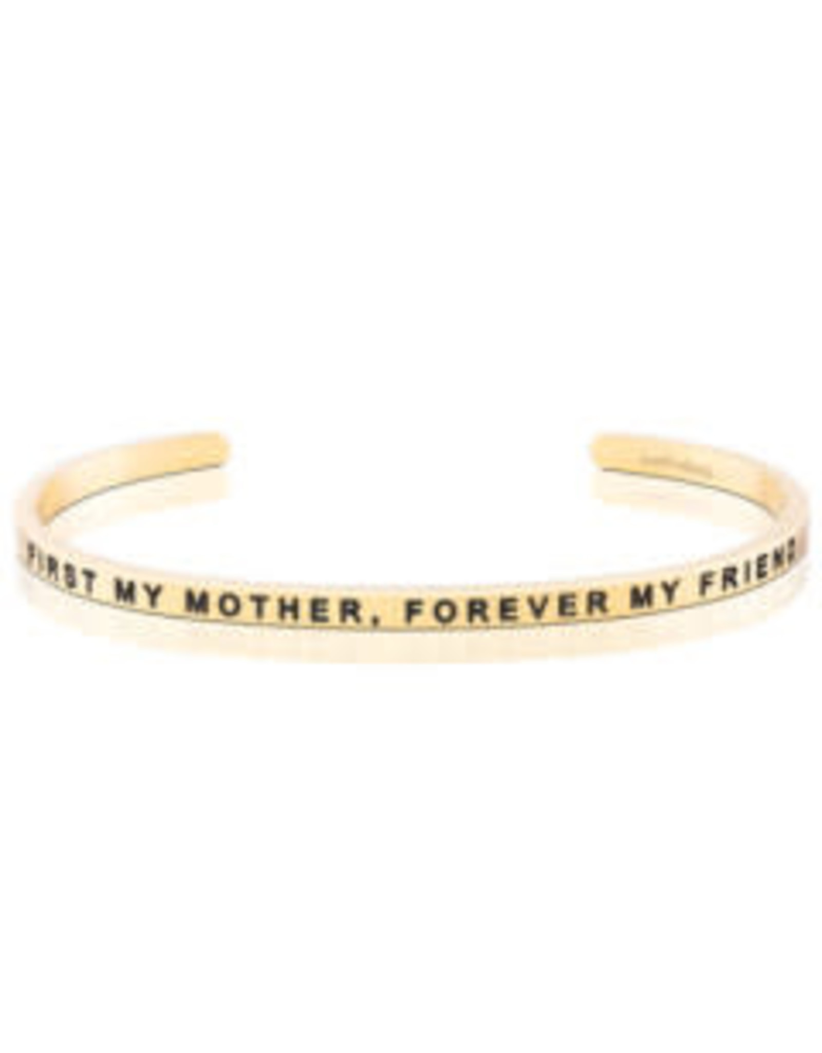 MantraBand MantraBand Bracelet, First My Mother Forever My Friend