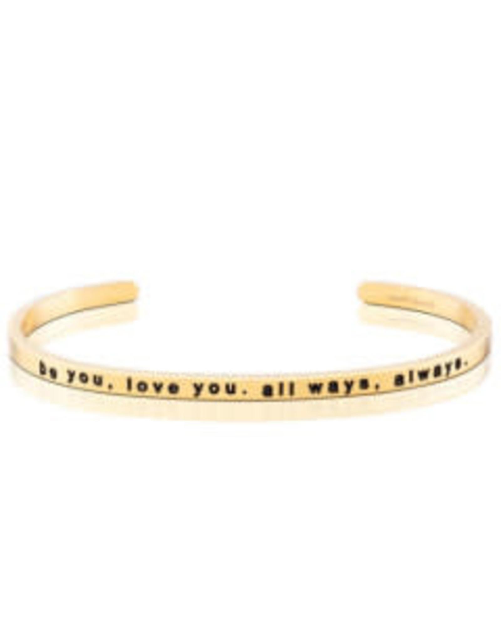 MantraBand MantraBand Bracelet Be You Love You All Ways