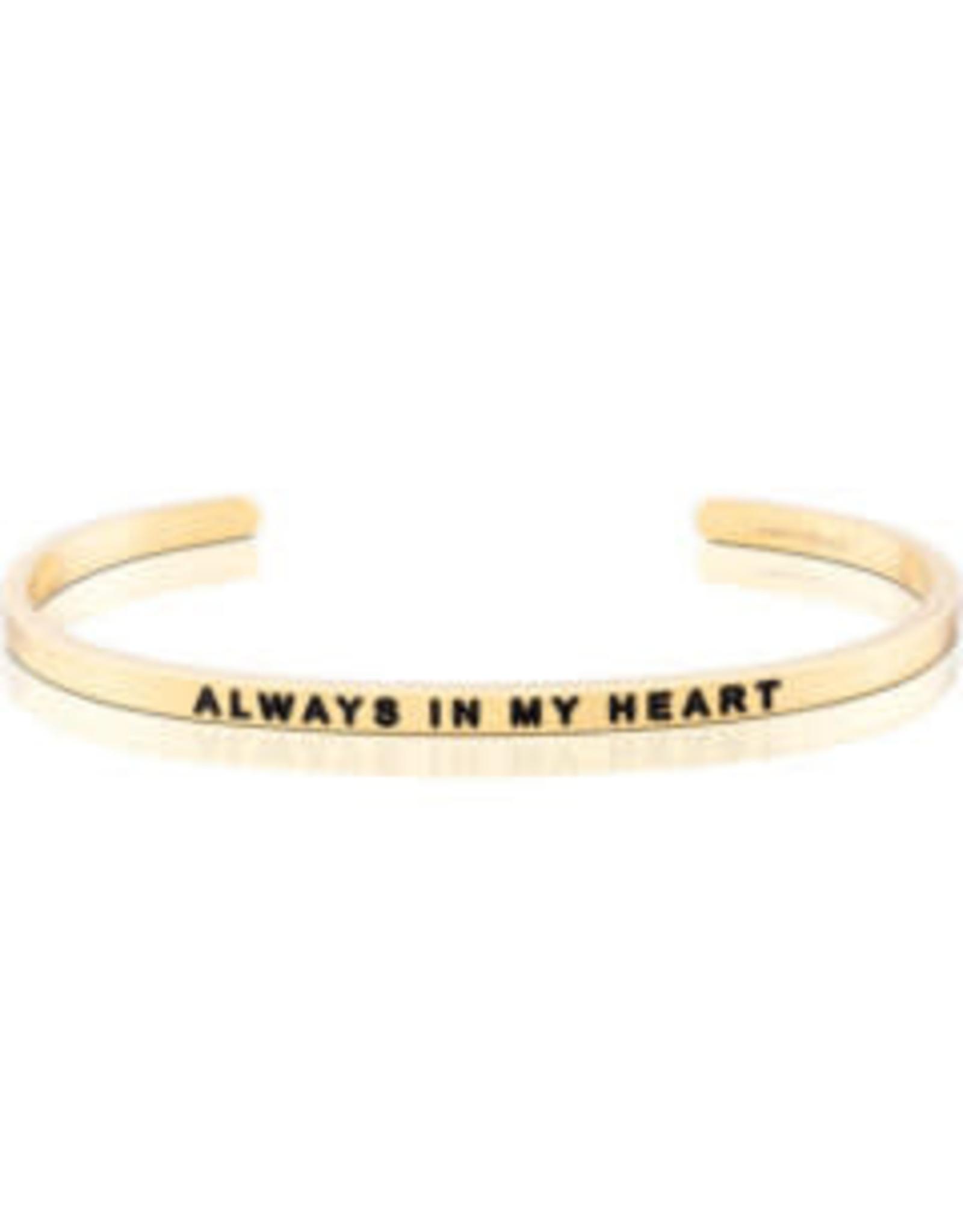 MantraBand MantraBand Bracelet, Always In My Heart