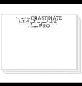 Slab Pad, I Used To Crastinate