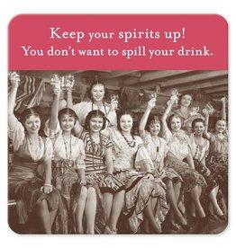 Shannon Martin Shannon Martin Coaster, Keep Your Spirits Up