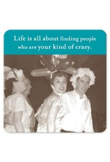 Shannon Martin Shannon Martin Coaster, Life is All About Finding People...