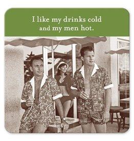 Shannon Martin Shannon Martin Coaster, I Like My Drinks Cold....