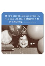 Shannon Martin Shannon Martin Coaster, If You Accept a Dinner...