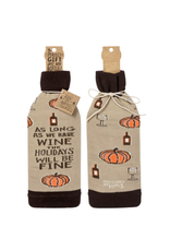 Bottle Cover, As long as we have WINE the HOLIDAYS will be FINE