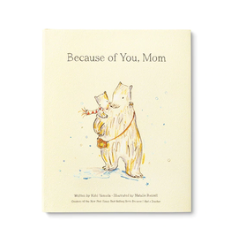 Mom Because of You