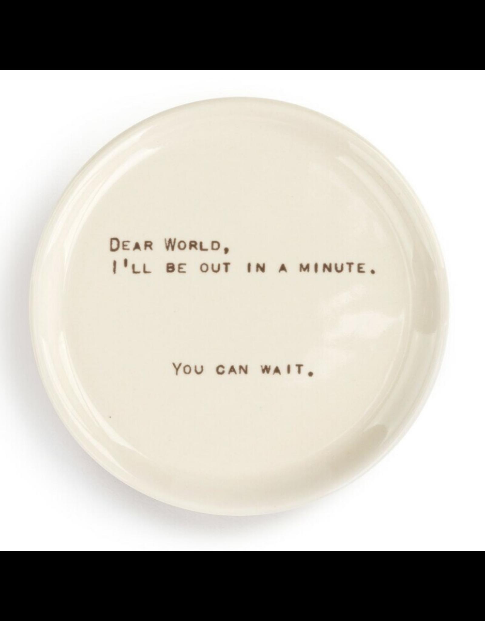Dear You Treasure Keeper, Wait