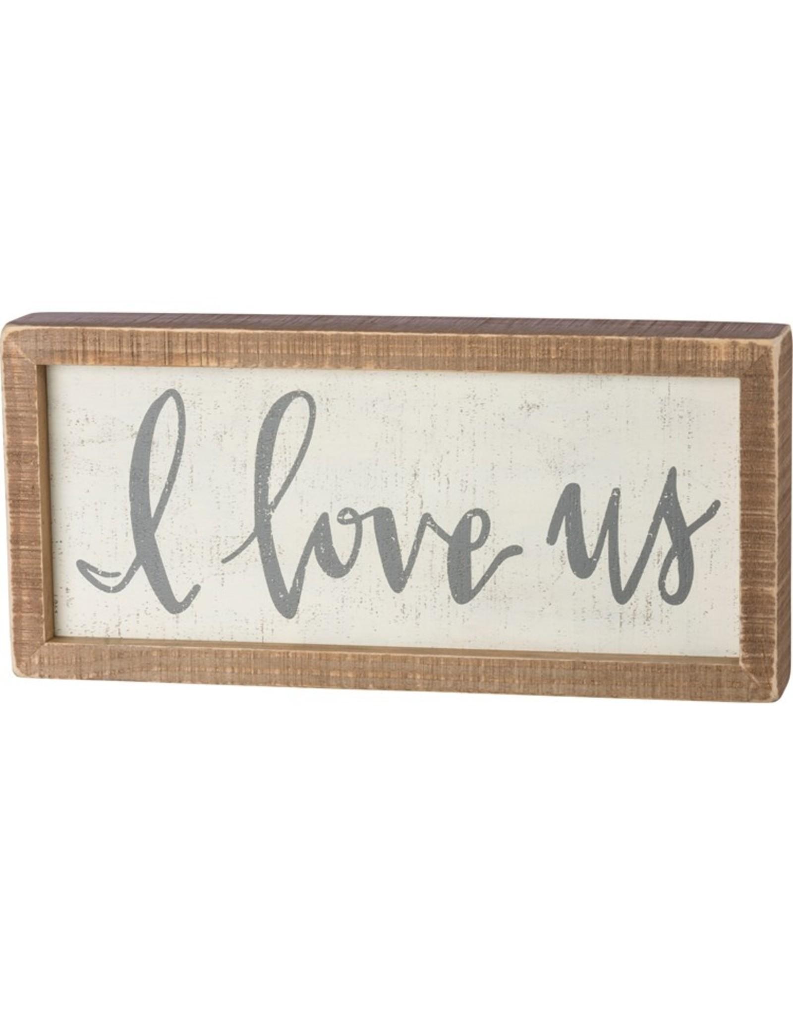 Inset Box Sign, I Love Us