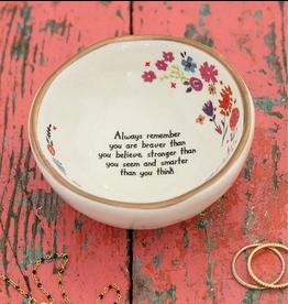 Natural LIfe Giving Trinket Bowl, You Are Braver