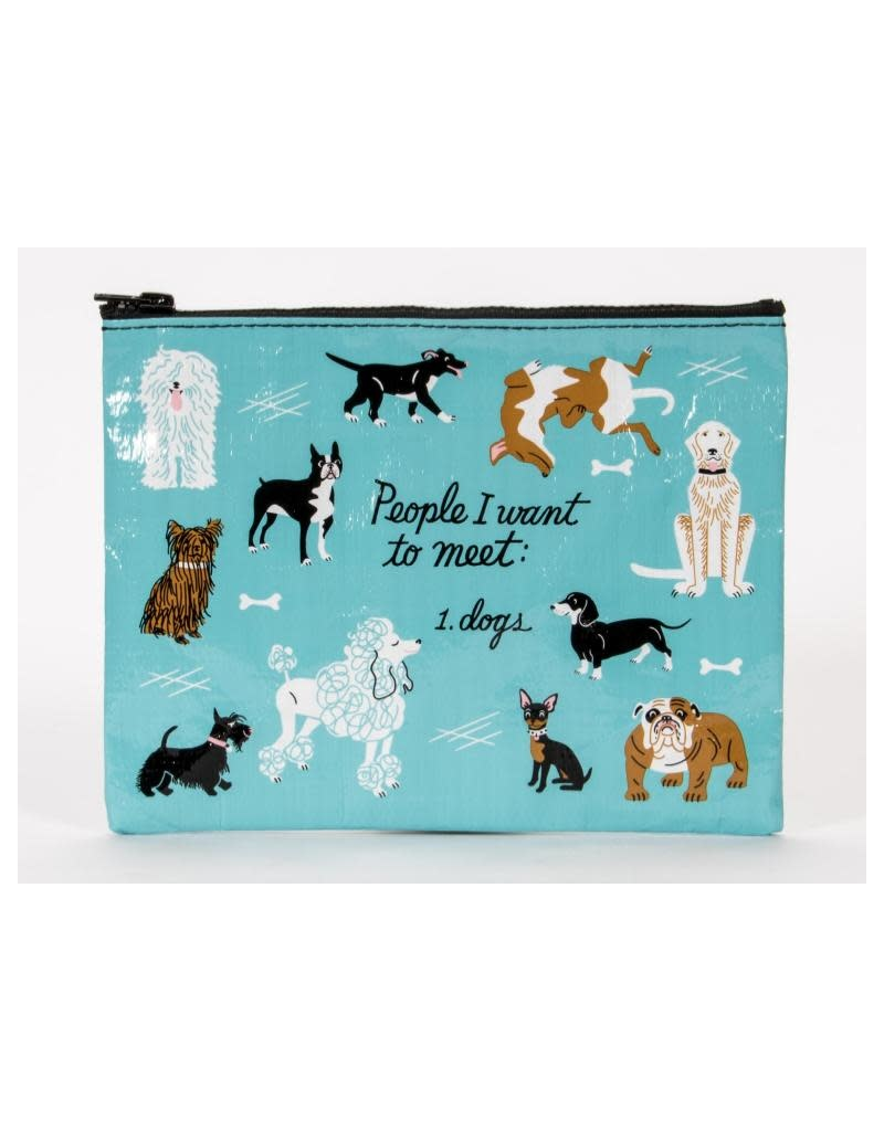 Blue Q People I Want To Meet: Dogs Zipper Pouch