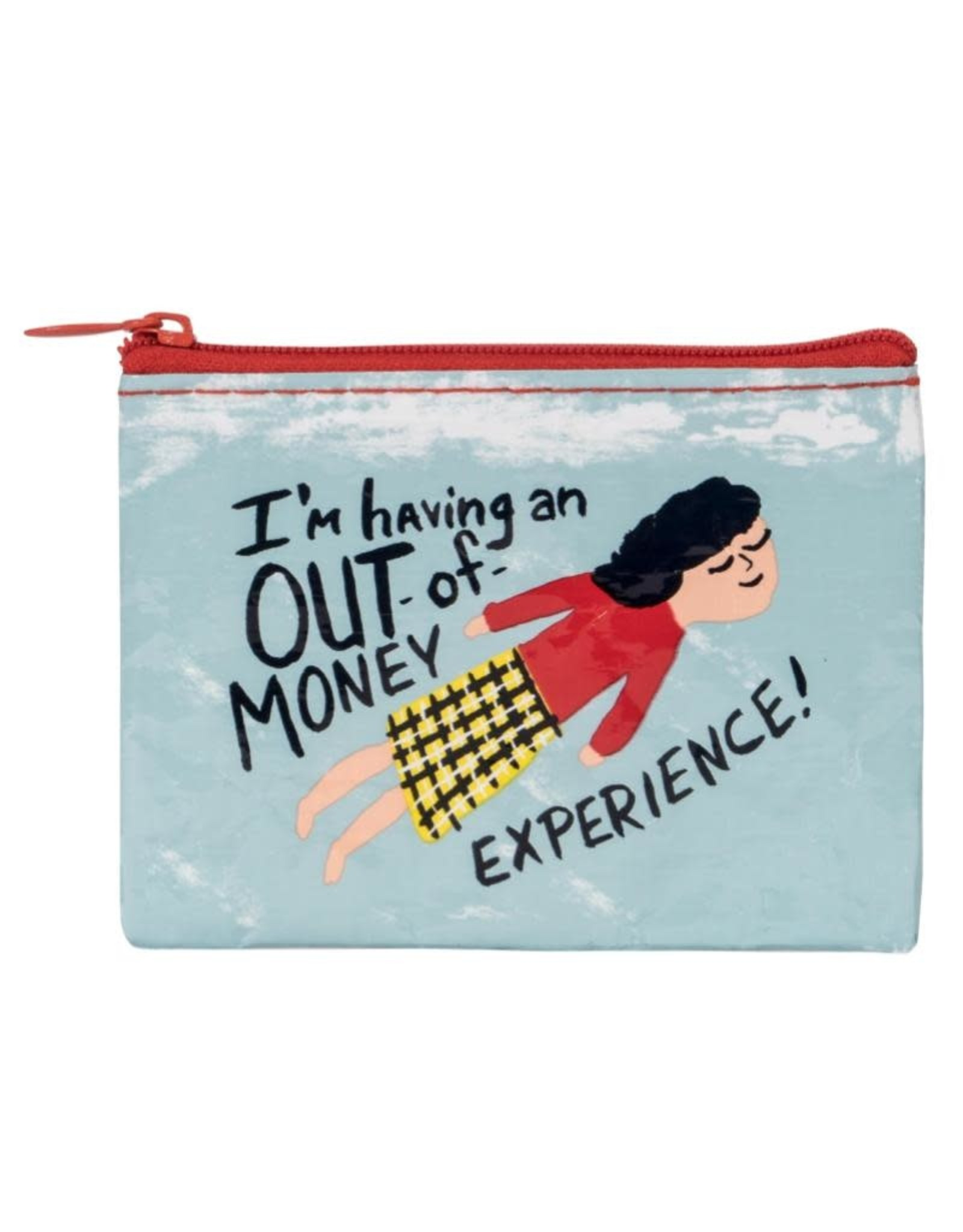Blue Q I'm Having an Out of Money Experience Coin Purse