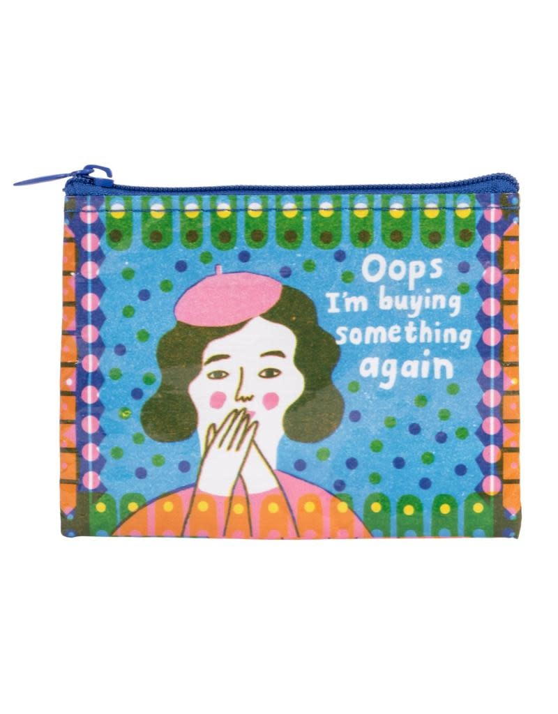 Blue Q Oops- I'm Buying Something Again Coin Purse