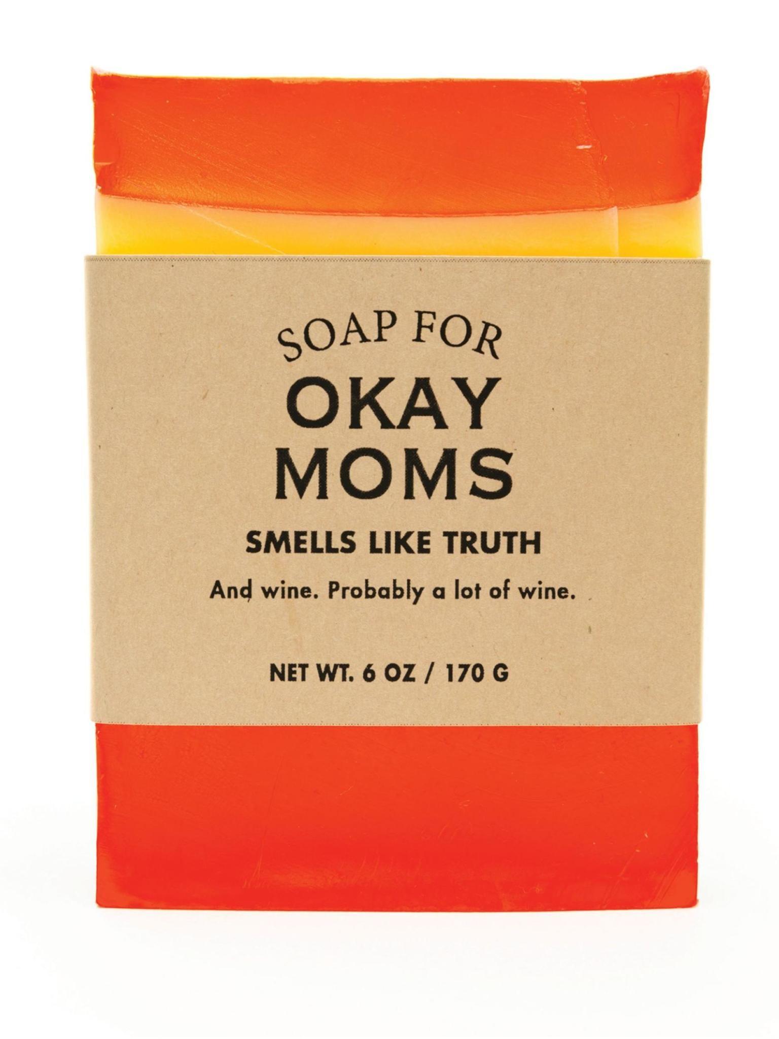 Whiskey River Soap Co. Okay Moms Soap 6 oz