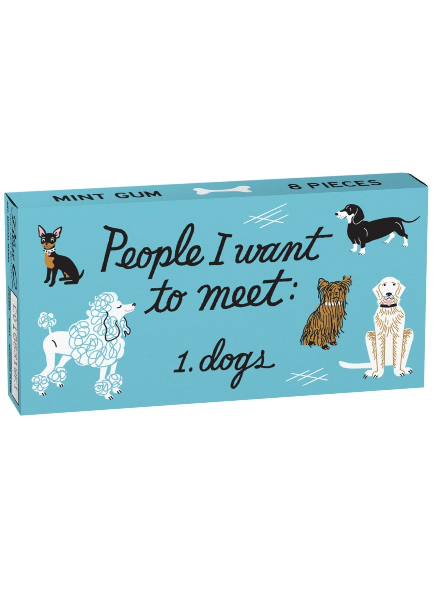 Blue Q Gum People I Want To Meet: Dogs