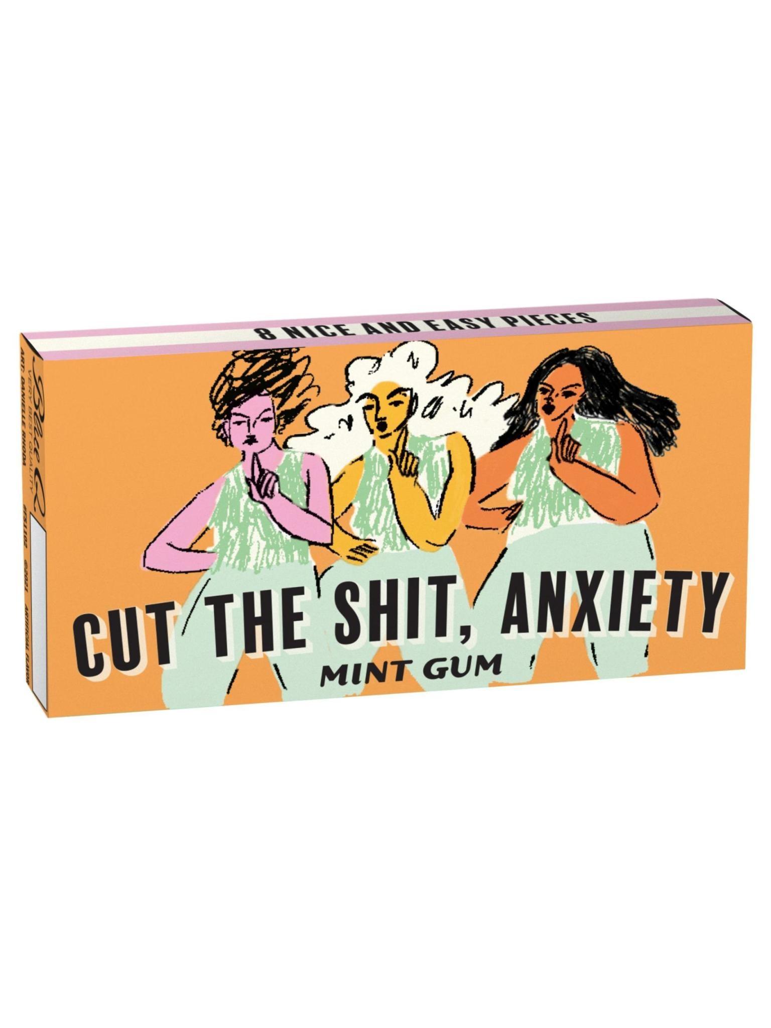 Blue Q Gum Cut The Sh*t, Anxiety