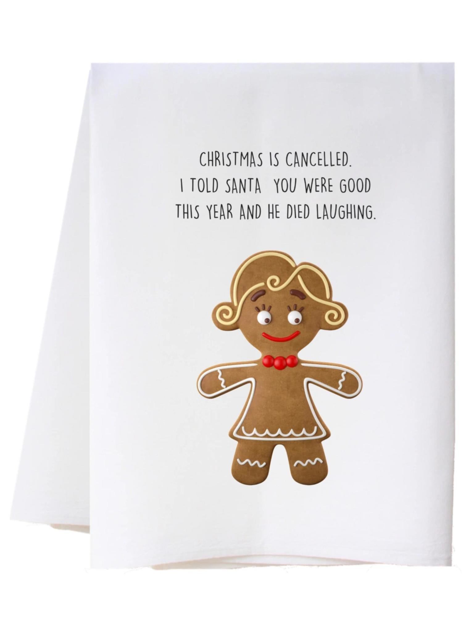 Southern Sisters Christmas is Cancelled Flour Sack Towel
